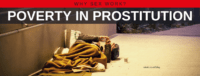 "Blog header image of a homeless person lying on the street with text on which says ""Why Sex Work?: Poverty In Prostitution"""