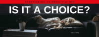 """Blog header image of a woman lying in front of a window with text on which says """"Trafficking vs Prostitution: Is it a choice"""""""