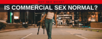 "Blog header image of a woman walking in the street with text on which says ""Why Sex Work?: Is Commercial Sex Normal?"