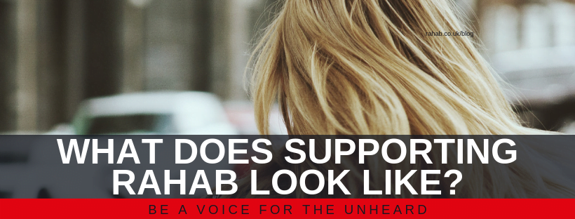 """Blog header image of a woman's head from behind with text on which says """"What Does Supporting Rahab Look Like?"""""""